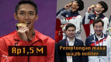 HADIAH PERAIH MEDALI EMAS ASEAN GAMES DI 7 NEGARA. INDONESIA DAPAT 1,5 M, NEGARA LAIN BERAPA YA?